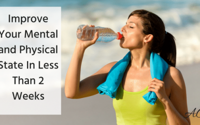 Improve Your Mental and Physical State In Less Than Two Weeks