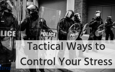 Tactical Ways To Control Your Stress