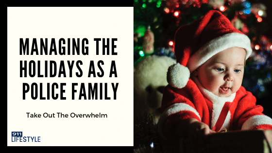 Managing The Holidays As A Police Family