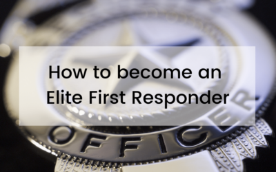 How to become an Elite First Responder
