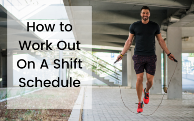 How to Work Out On A Shift Schedule