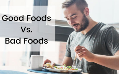 Good Foods Vs Bad Foods